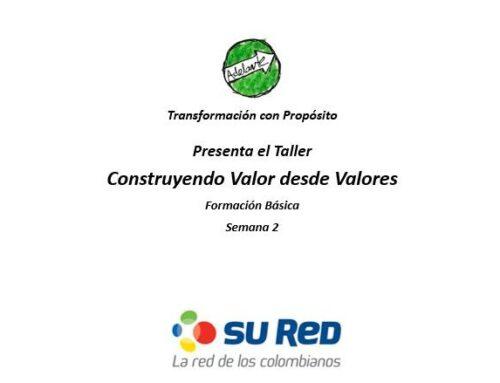 Construyendo valor desde valores – Su Red